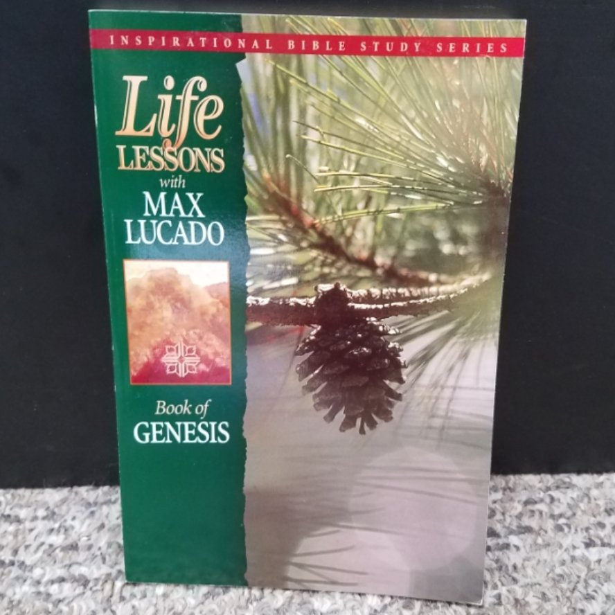 Life Lessons: Book of Genisis by Max Lucado
