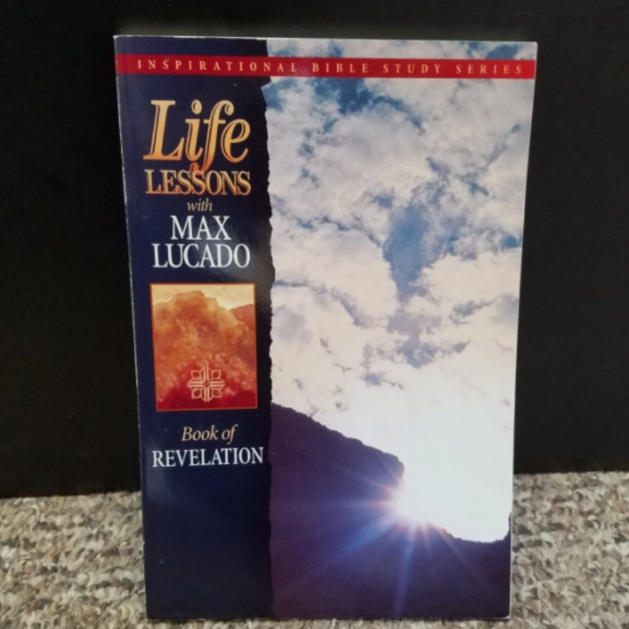 Life Lessons: Book of Revelation by Max Lucado