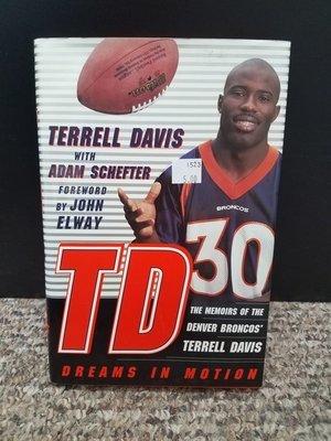 TD: Dreams in Motion by Terrell Davis