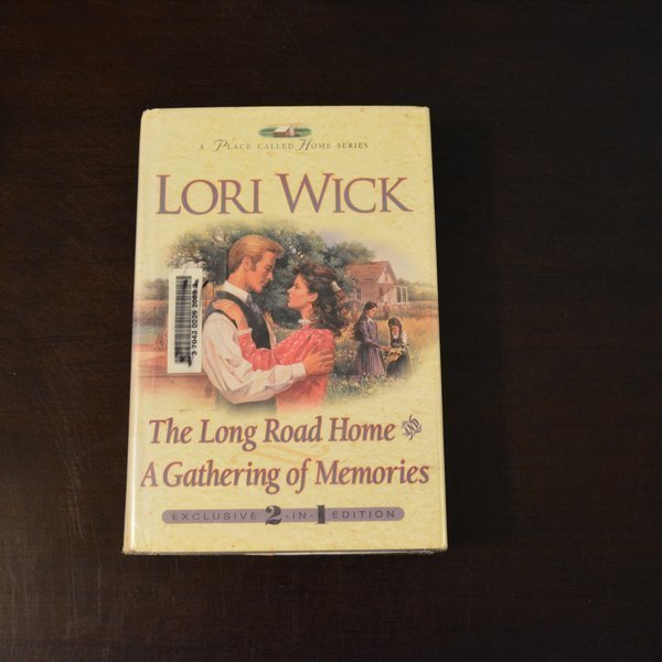 The Long Road Home & A Gathering of Memories by Lori Wick