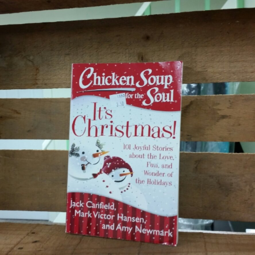 Chicken Soup for the Soul: It's Christmas! by Jack Canfield and Mark Victor Hansen