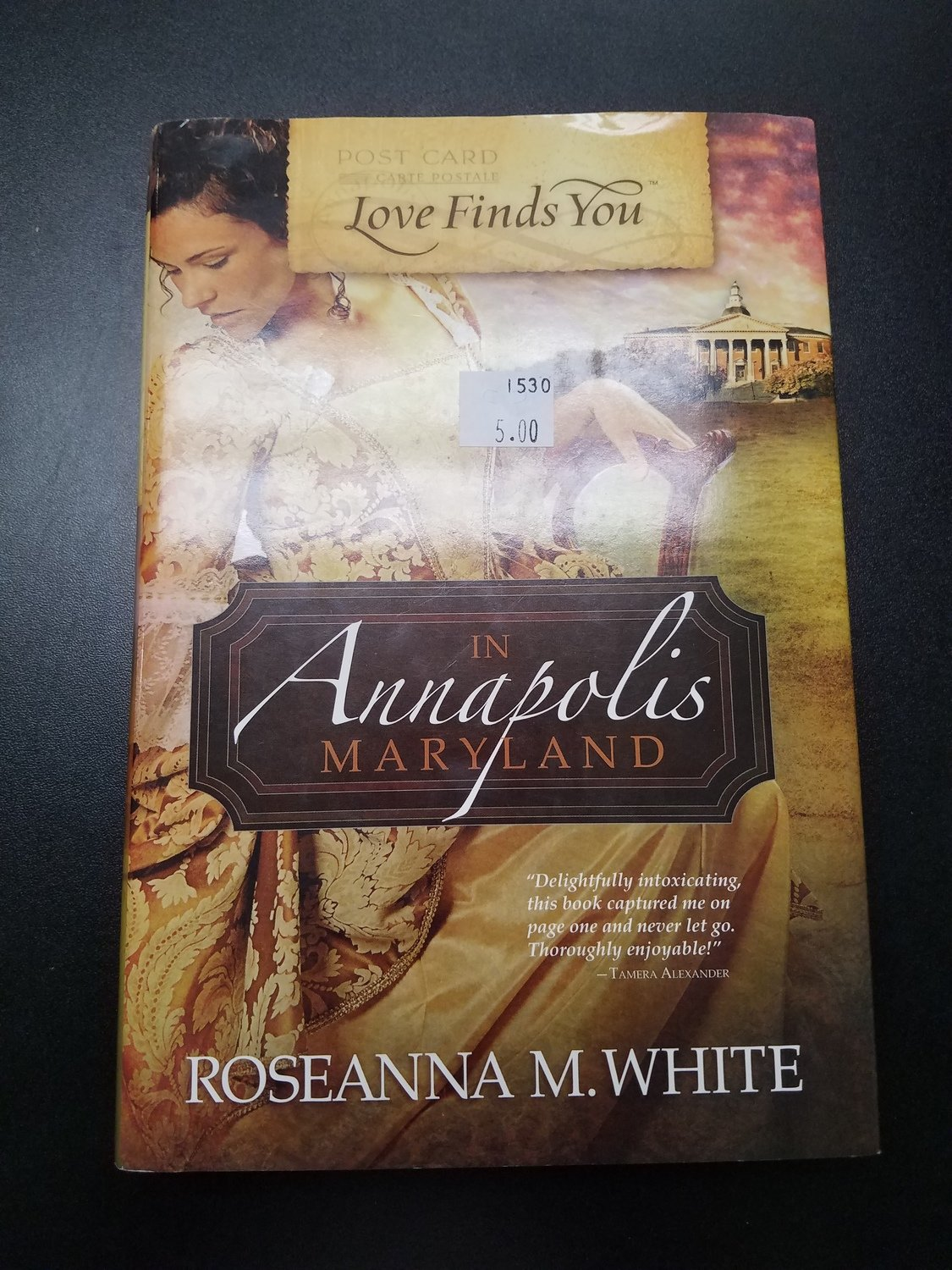 Love Finds You in Annapolis Maryland by Roseanna M. White
