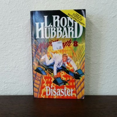 Mission Earth: Disaster by L. Ron Hubbard