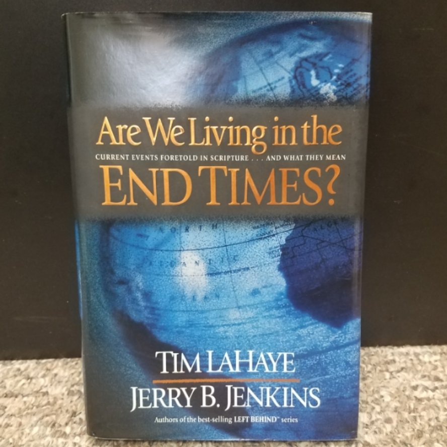 Are We Living in the End Times? by Tim LaHaye and Jerry B. Jenkins