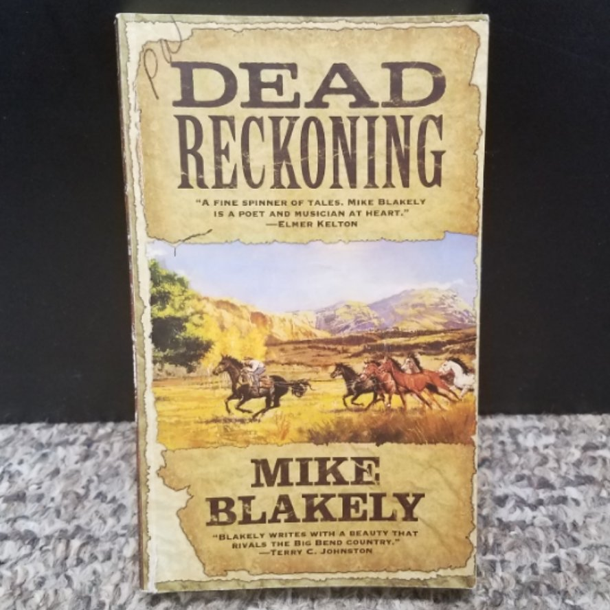 Dead Reckoning by Mike Blakely