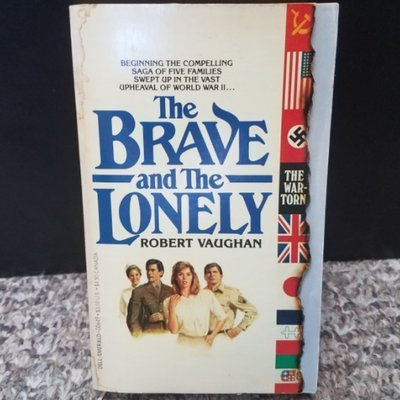 The Brave and The Lonely by Robert Vaughan
