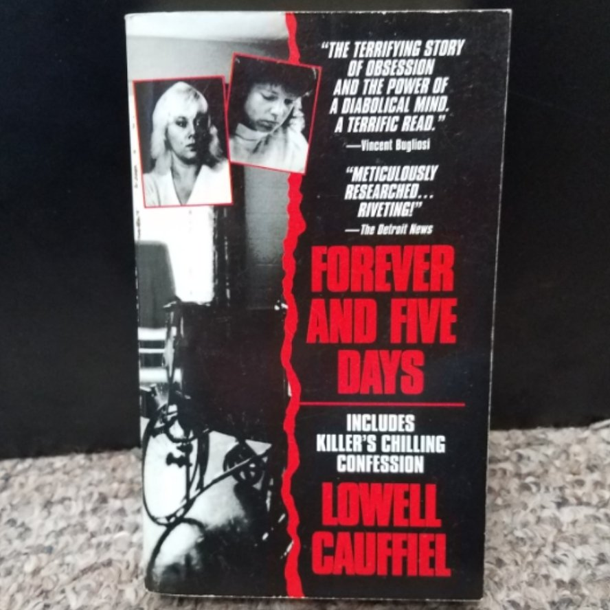 Forever and Five Days by Lowell Cauffiel