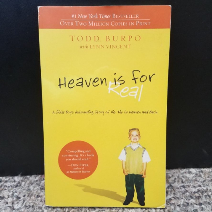 Heaven is for Real by Todd Burpo & Lynn Vincent