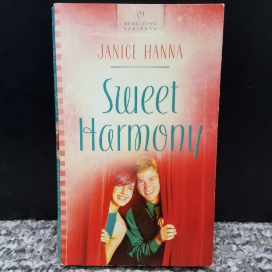 Sweet Harmony by Janice Hanna