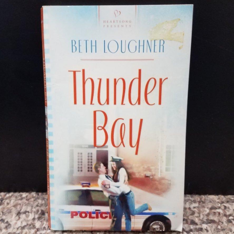 Thunder Bay by Beth Loughner