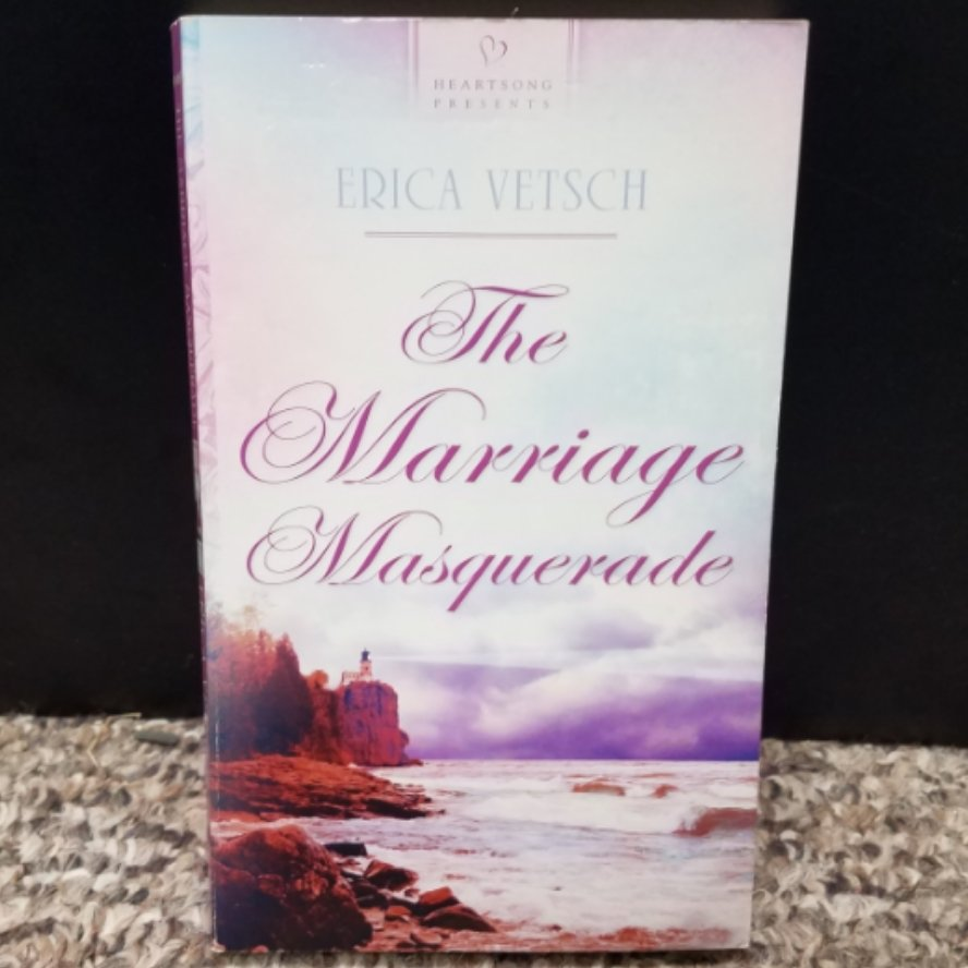 The Marriage Masquerade by Erica Vetsch