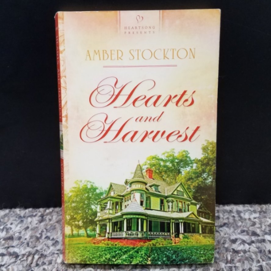 Hearts and Harvest by Amber Stockton