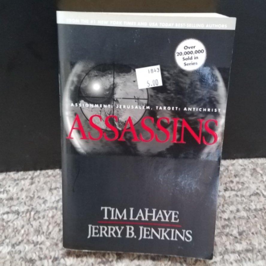 Assassins - Assignment: Jerusalem, Target: Antichrist by Time LaHaye & Jerry B. Jenkins - Paperback