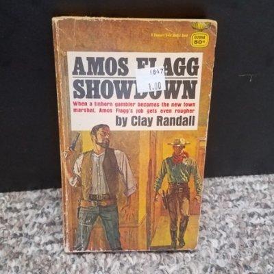 Amos Flagg Showdown by Clay Randall