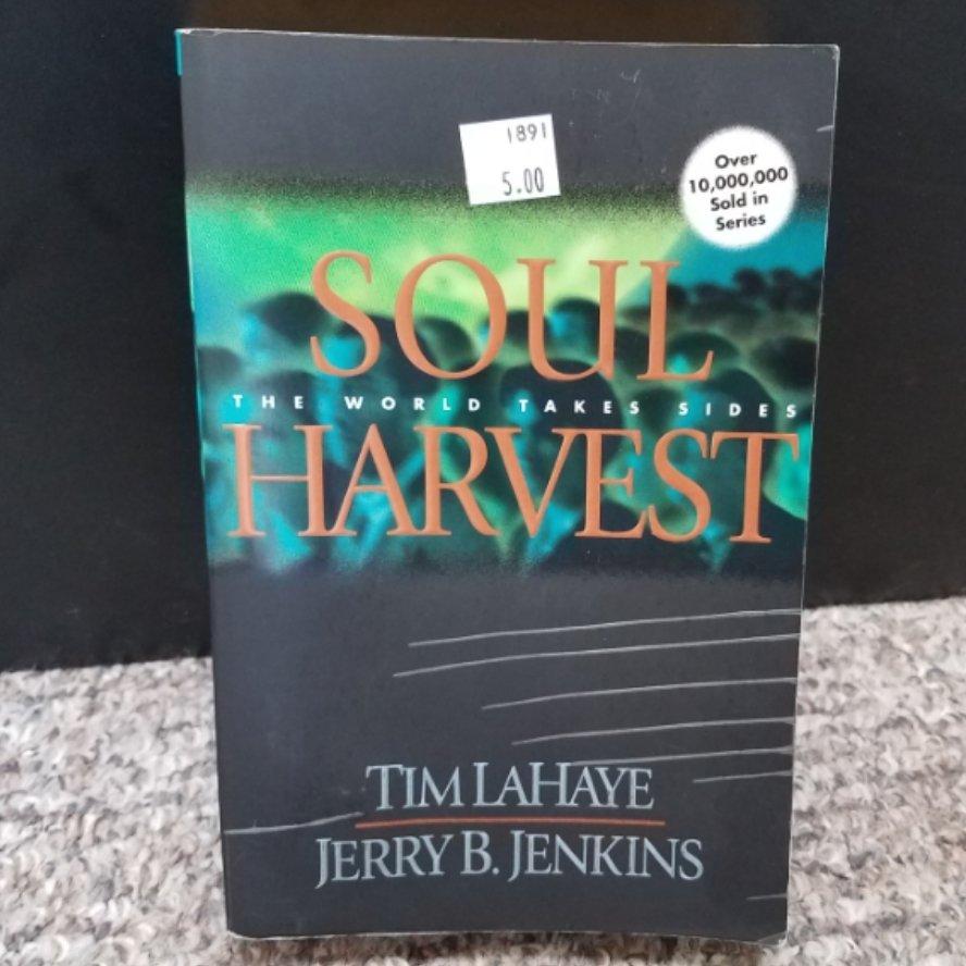 Soul Harvest: The World Takes Sides by Tim LaHaye & Jerry B. Jenkins
