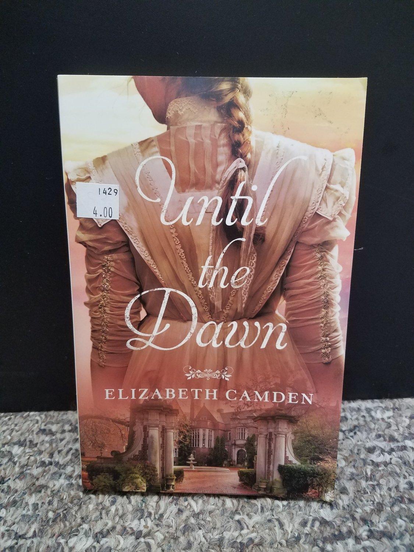 Until the Dawn by Elizabeth Camden