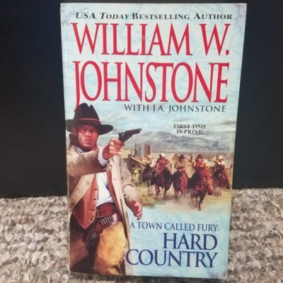 A Town Called Fury: Hard Country by William W. Johnstone with J.A. Johnstone