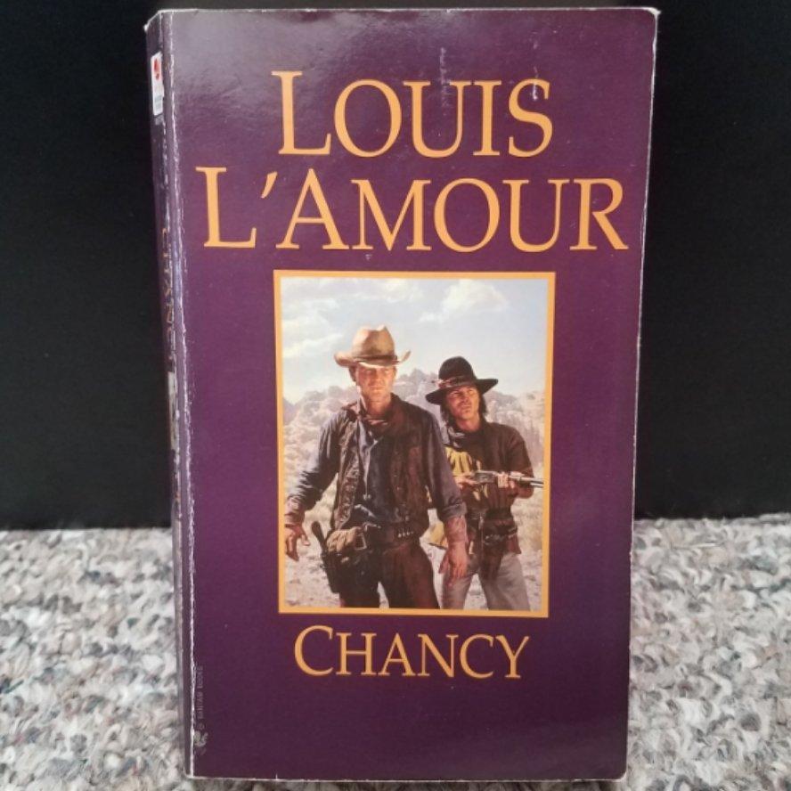 Chancy by Louis L'Amour