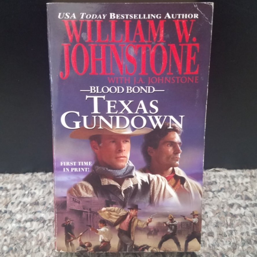Blood Bond: Texas Gundown by William W. Johnstone with J.A. Johnstone
