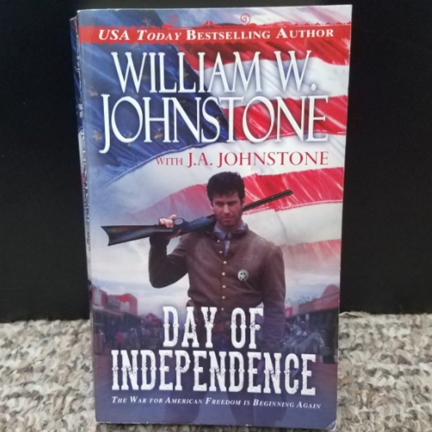 Day of Independence by William W. Johnstone with J.A. Johnstone