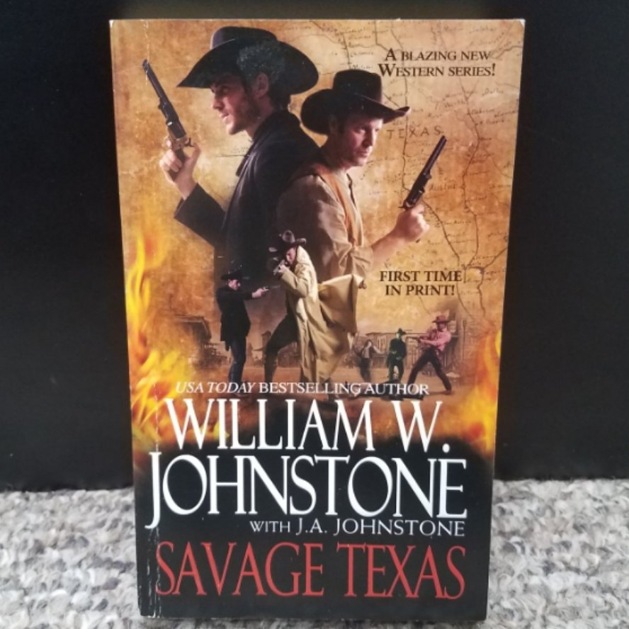 Savage Texas by William W. Johnstone with J.A. Johnstone