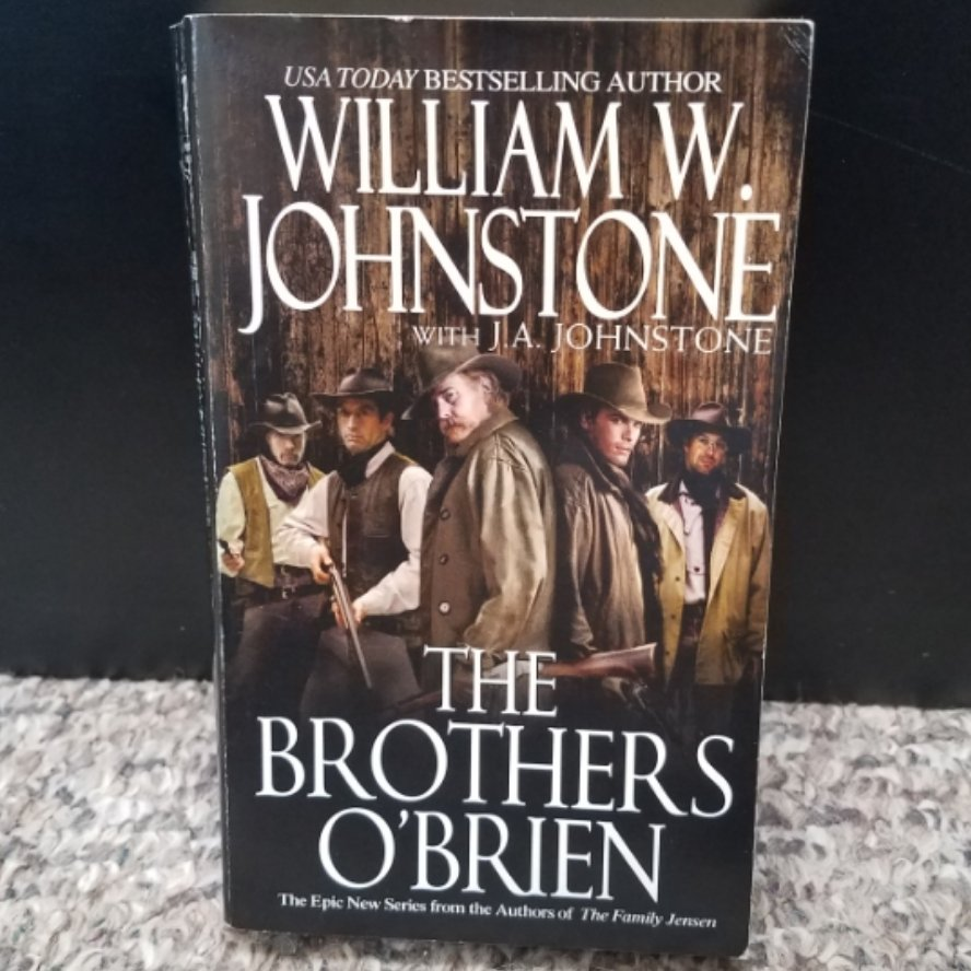 The Brothers O'Brien by William W. Johnstone with J.A. Johnstone