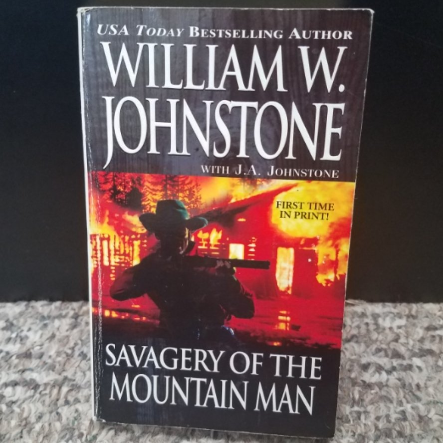 Savagery of the Mountain Man by William W. Johnstone with J.A. Johnstone
