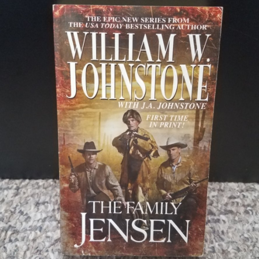 The Family Jensen by William W. Johnstone with J.A. Johnstone