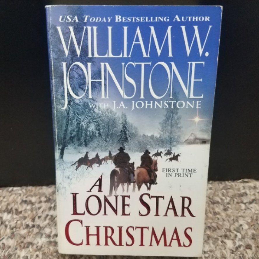 A Lone Star Christmas by William W. Johnstone with J.A. Johnstone