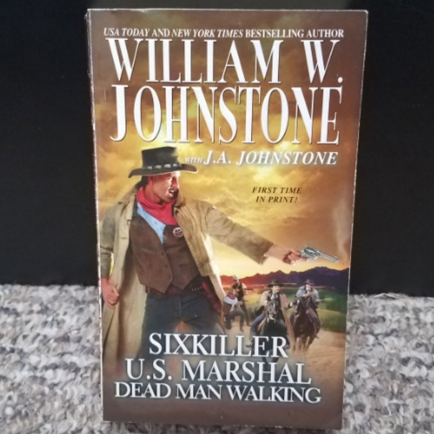 Sixkiller U.S. Marshal: Dead Man Walking by William W. Johnstone with J.A. Johnstone