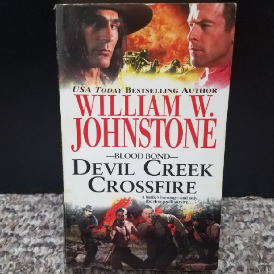 Blood Bond: Devil Creek Crossfire by William W. Johnstone
