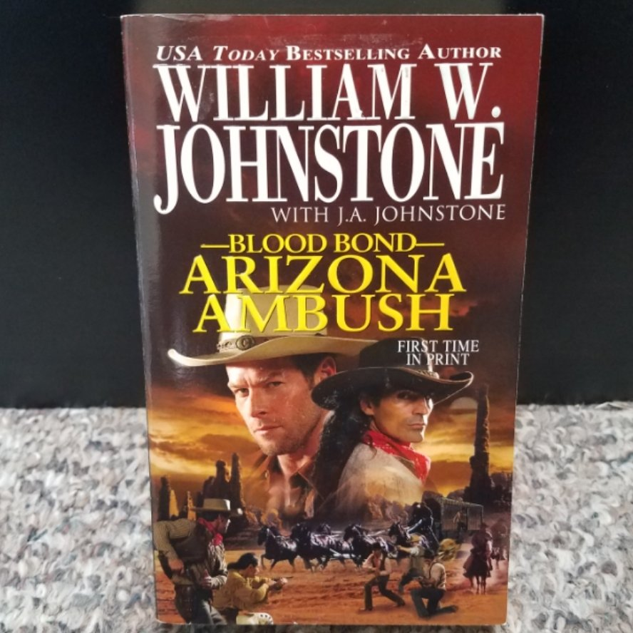Blood Bond: Arizona Ambush by William W. Johnstone with J.A. Johnstone