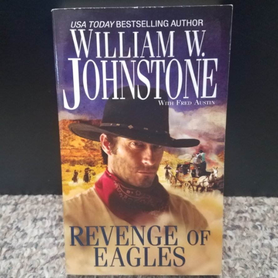 Revenge of Eagles by William W. Johnstone with Fred Austin