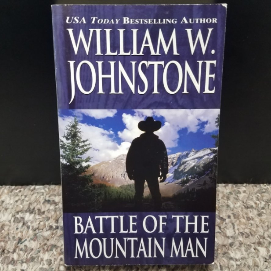Battle of the Mountain Man by William W. Johnstone