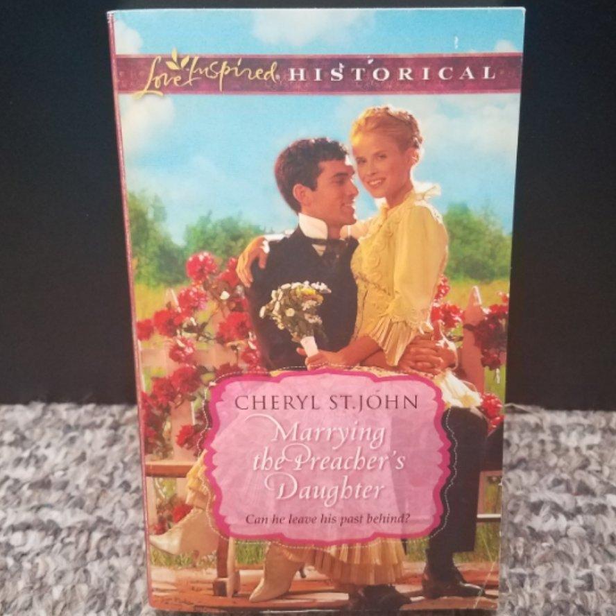 Marrying the Preacher's Daughter by Cheryl St.John