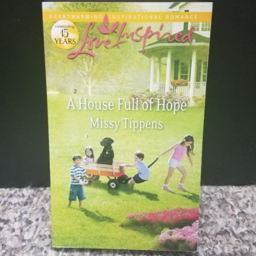 A House Full of Hope by Missy Tippens
