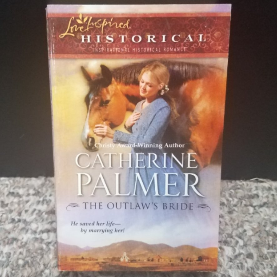 The Outlaw's Bride by Catherine Palmer
