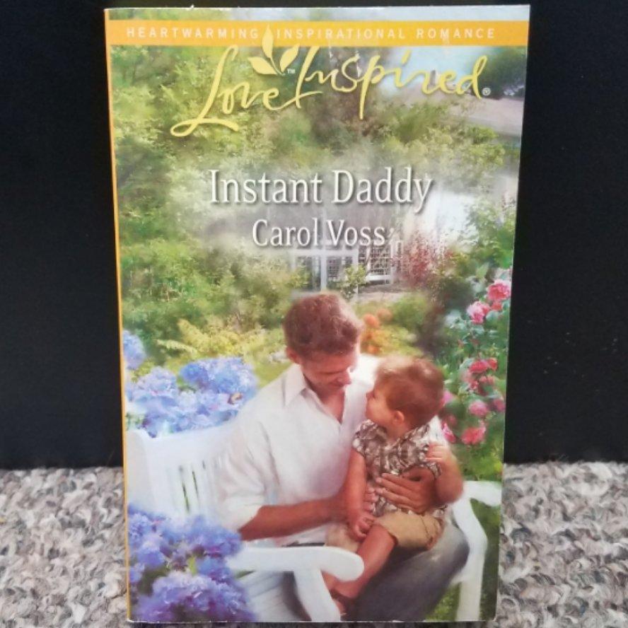 Instant Daddy by Carol Voss