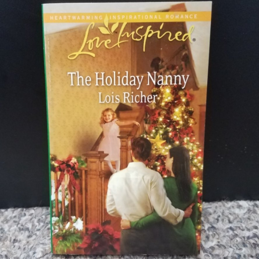 The Holiday Nanny by Lois Richer