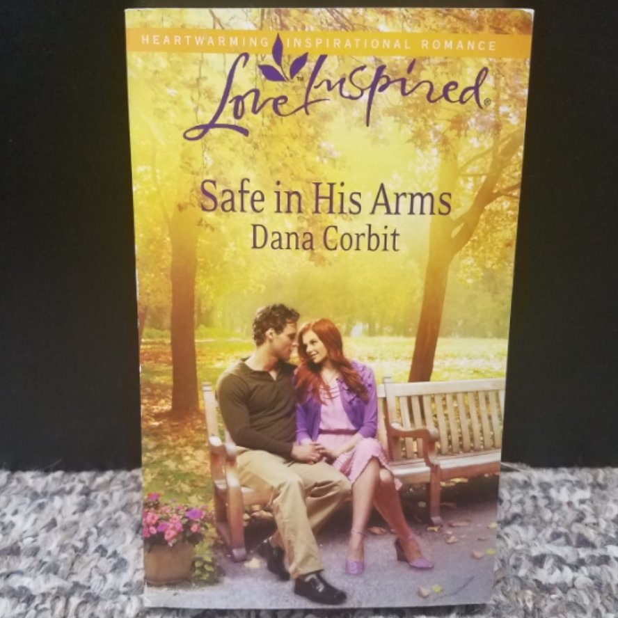 Safe in His Arms by Dana Corbit
