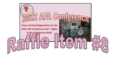 Super 8 Raffle Ticket Prize #8 2022 AFA Conference Registration and Hotel
