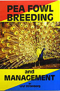 Pea Fowl Breeding and Management By:  Loyl Stromberg (Author)