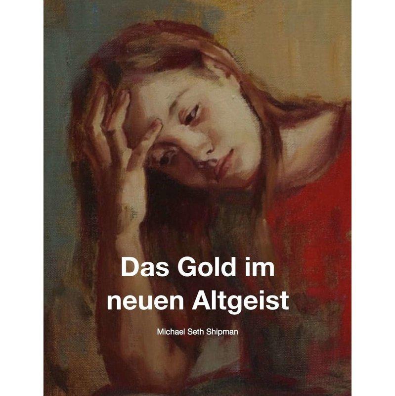 Das Gold im neuen Altgeist