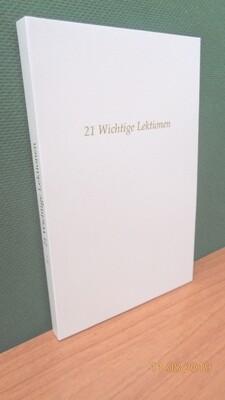 21 Wichtige Lektionen, 1.Teil, von Werner Schroeder