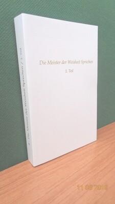 Die Meister der Weisheit Sprechen, Band 1. Zusammengestellt von Werner Schroeder.