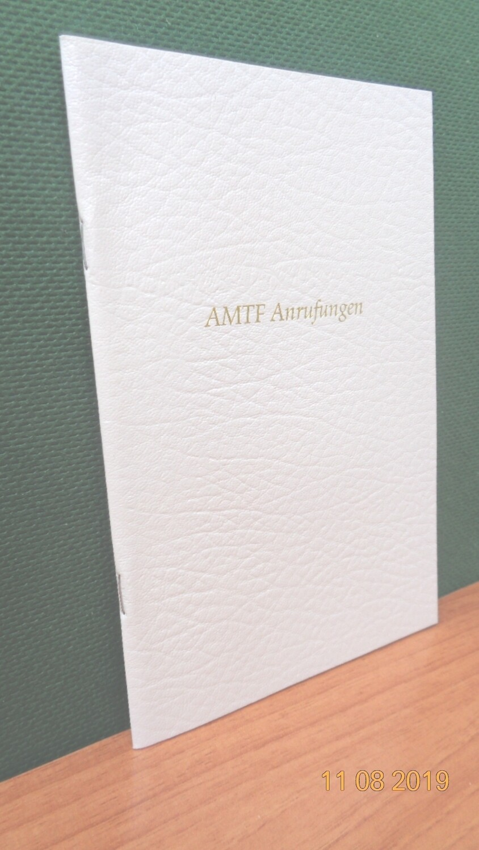AMTF Anrufungen. Zusammengestellt von Werner Schroeder.
