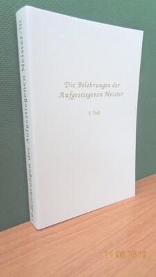 Belehrungen der Aufgestiegenen Meister, Band 3