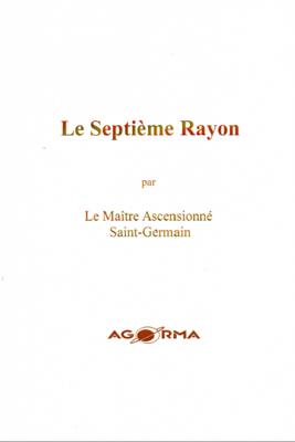 Septième Rayon, par le Maître Saint Germain