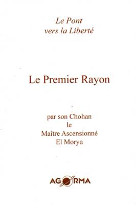 Premier Rayon par le Maître El Morya