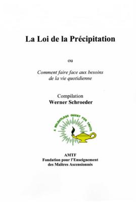 La Loi de la Précipitation, W. Schroeder